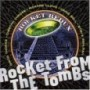 ROCKET FROM THE TOMBS